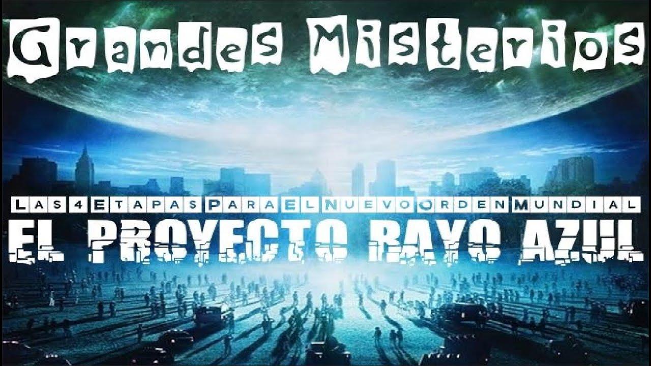 El Proyecto Rayo Azul   Las 4 Etapas Para El Nuevo Orden