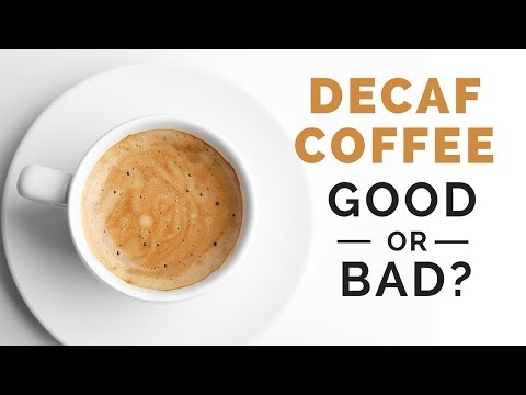 Decaf Coffee: Healthy or Unhealthy?