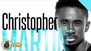 Christopher Martin - My Kinda Girl [Zion Train Riddim] February 2014