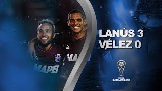Lanús vs. Vélez Sarsfield [3-0] | RESUMEN | Semifinal | VUELTA | CONMEBOL Sudamericana