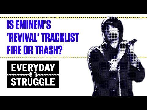 Is Eminem's 'Revival' Tracklist Fire Or Trash? | Everyday Struggle