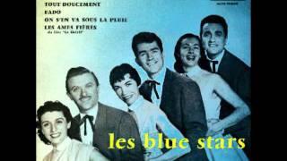 Embrasse-moi bien  : Les Blue Stars..