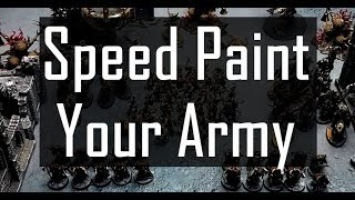 Speed Painting Your Army