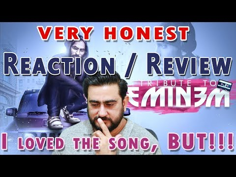 Play A Very Honest Reaction to the EMIWAY - TRIBUTE TO EMINEM rap song