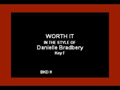 Danielle Bradbery - Worth It (Karaoke Version)