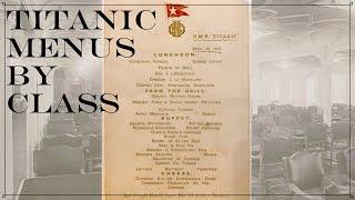 Titanic Menus By Class