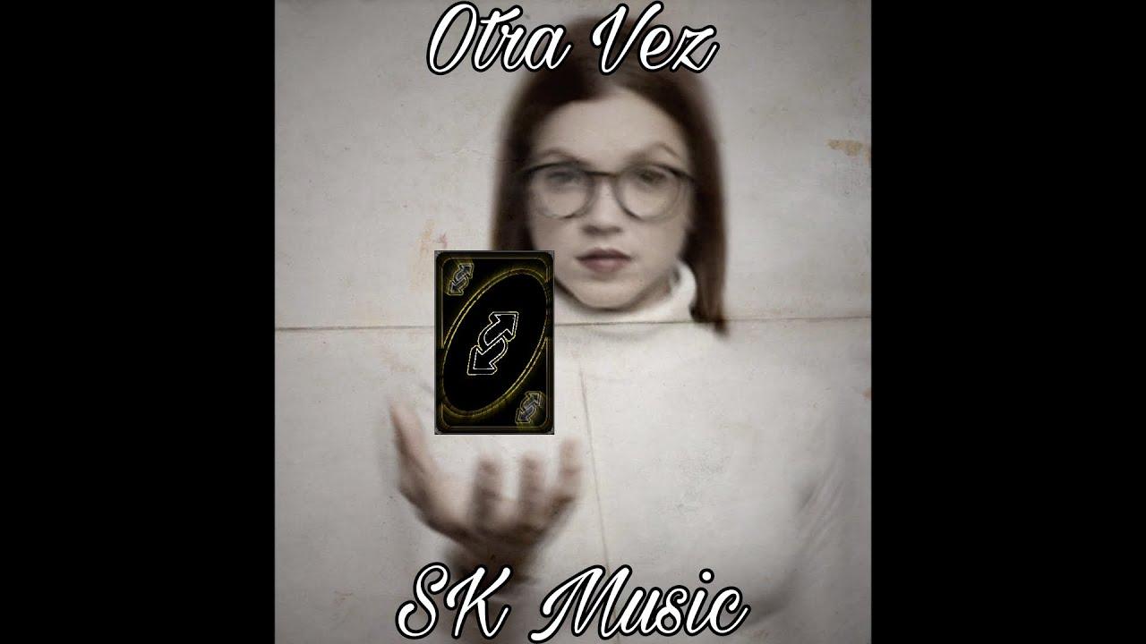 Download SK Music  - Otra Vez (Audio Oficial)