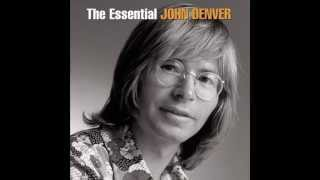 The Essential John Denver - Disc 1