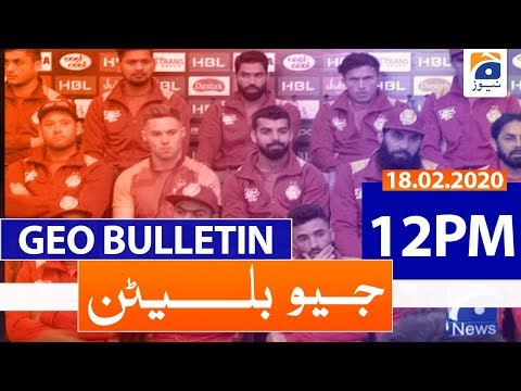 Geo Bulletin 12 PM | 18th February 2020