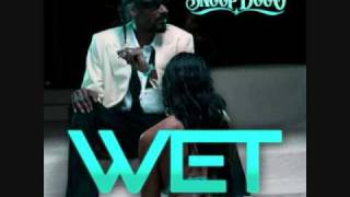 Snoop Dogg - Wet [ Lyrics + Download ]