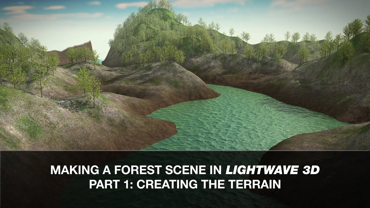 Lightwave 3D Tutorial - Making a Forest Scene Part 1: Creating the Terrain