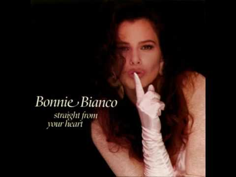Bonnie Bianco - Straight From Your Heart