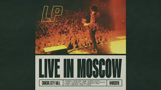 LP – Tightrope (Live In Moscow) [Audio]