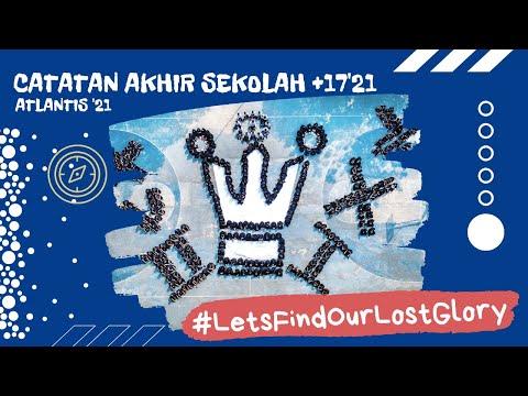 Catatan Akhir Sekolah - Atlantis'21 | SMA Plus Negeri 17 Palembang | 2020