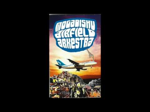 Mogadishu Airfield Arkestra - Bad Weather - Somalian Afrobeat 1972