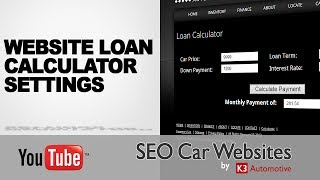 Loan Calculator Settings on your SEO Car Website(Having a loan calculator on your website is GREAT...but not if it's blank! Use your SEO Car Website web manager to create default values on your calculator to ..., 2014-03-07T21:58:54.000Z)