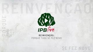 IPBLive - Roda de Conversa com Rev. Jr.  Vargas, Ana Maria Prado, Rev. Pinho Borges e José Albrecht