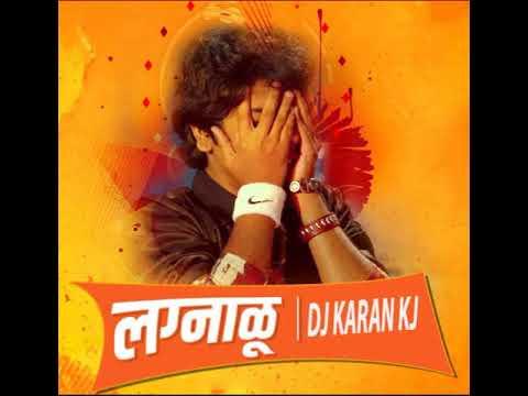 Aamhi Lagnalu DJ Song आम्ही लग्नाळू डीजे