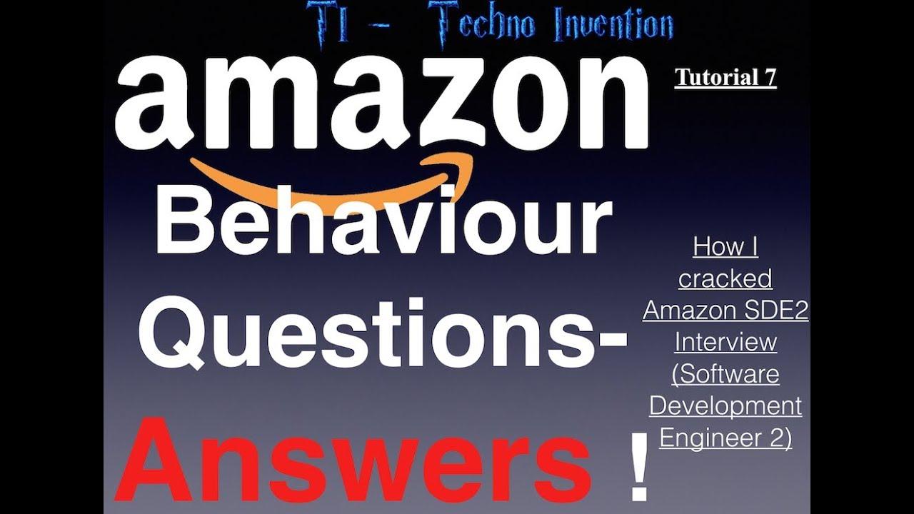 Amazon behaviour Questions Answers - Tutorial 7 -Amazon ...