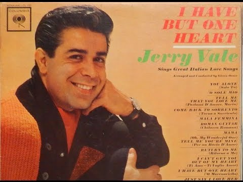O SOLE MIO - Jerry Vale