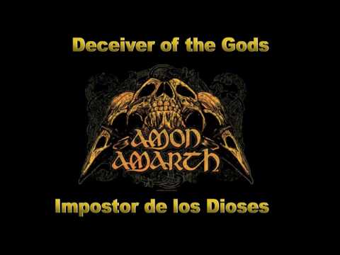 Amon Amarth   Deceiver of the Gods   Lyrics + Sub Español