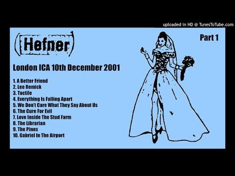 Hefner - Live at London ICA 10th December 2001 - PART 1 of 2 mp3