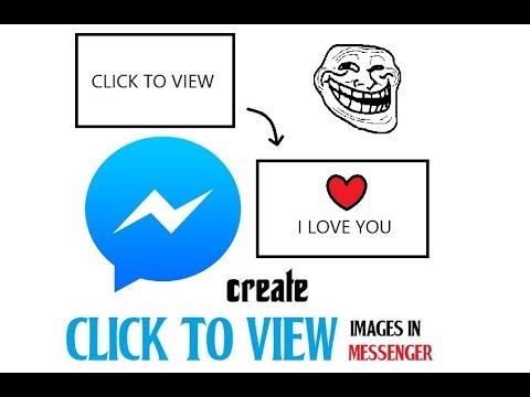 Hướng dẫn cách làm ảnh Click to View để troll bạn bè trong Messenger