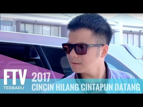 FTV Valerie Tifanka & Handika Pratama   Cincin Hilang Cintapun Datang
