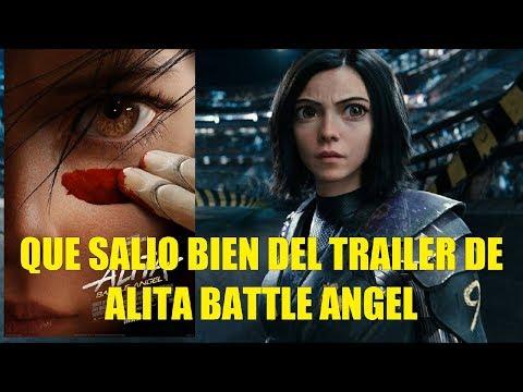 Que Salio Bien del Trailer Final de Alita Battle Angel Reseña!!
