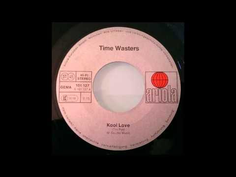 Time Wasters - Kool Love