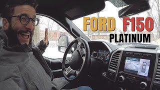 MY WEEK WITH THE FORD F150 PLATINUM PICKUP TRUCK!!!