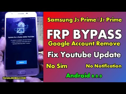 Samsung J5 Prime J7 Prime Google Account FRP Bypass Youtube Update Fix