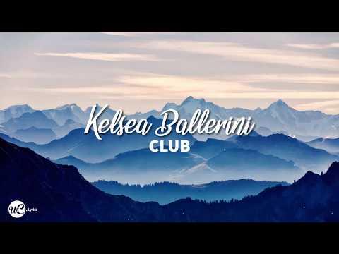 Kelsea Ballerini - Club (Lyric Video) 🎵