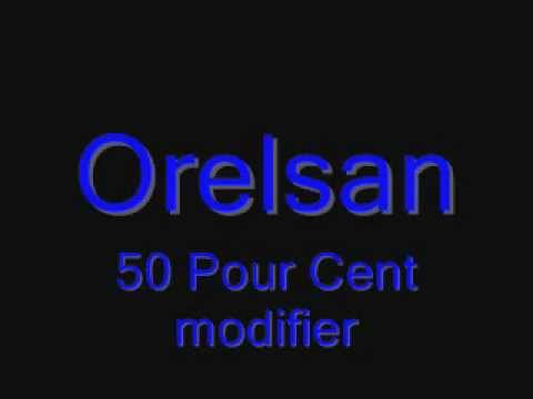 orelsan 50 pourcents