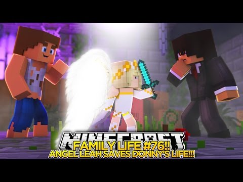 FAMILY LIFE (77)   ANGEL BABY LEAH SAVES LITTLE DONNY'S LIFE!!!- Baby Leah Minecraft Roleplay!