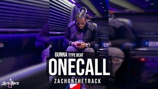 "Gunna X Lil Baby Type Beat ""ONE CALL""  [Prod. By ZachOnTheTrack] Video"