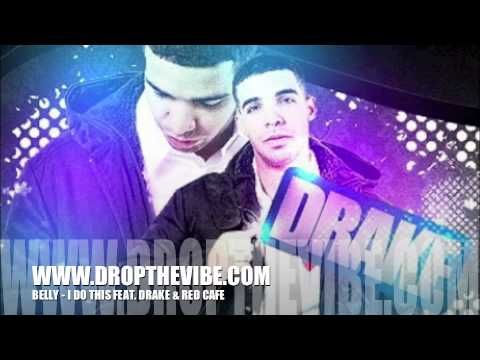 Belly feat. Drake & Red Cafe