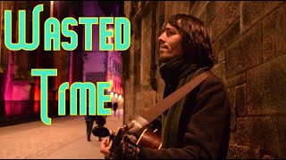 David William - Wasted Time (Live - Castlehill - 27th October 2019)