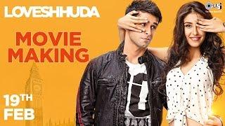 Making Of Movie Loveshhuda | In Cinemas 19th Feb 2016 | Girish Kumar, Navneet Dhillon