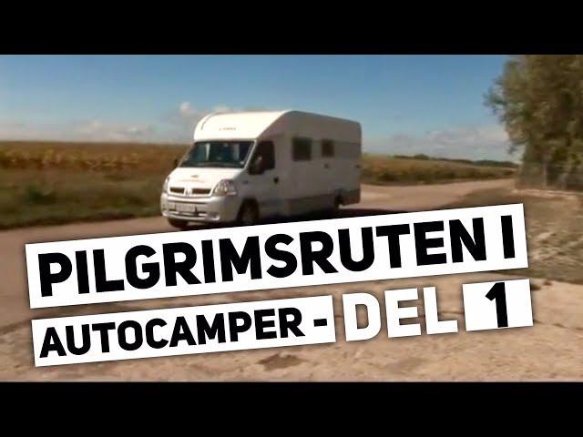 Pilgrimsturen Del 1- Campingferie.dk