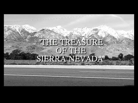 The Treasure of the Sierra Nevada