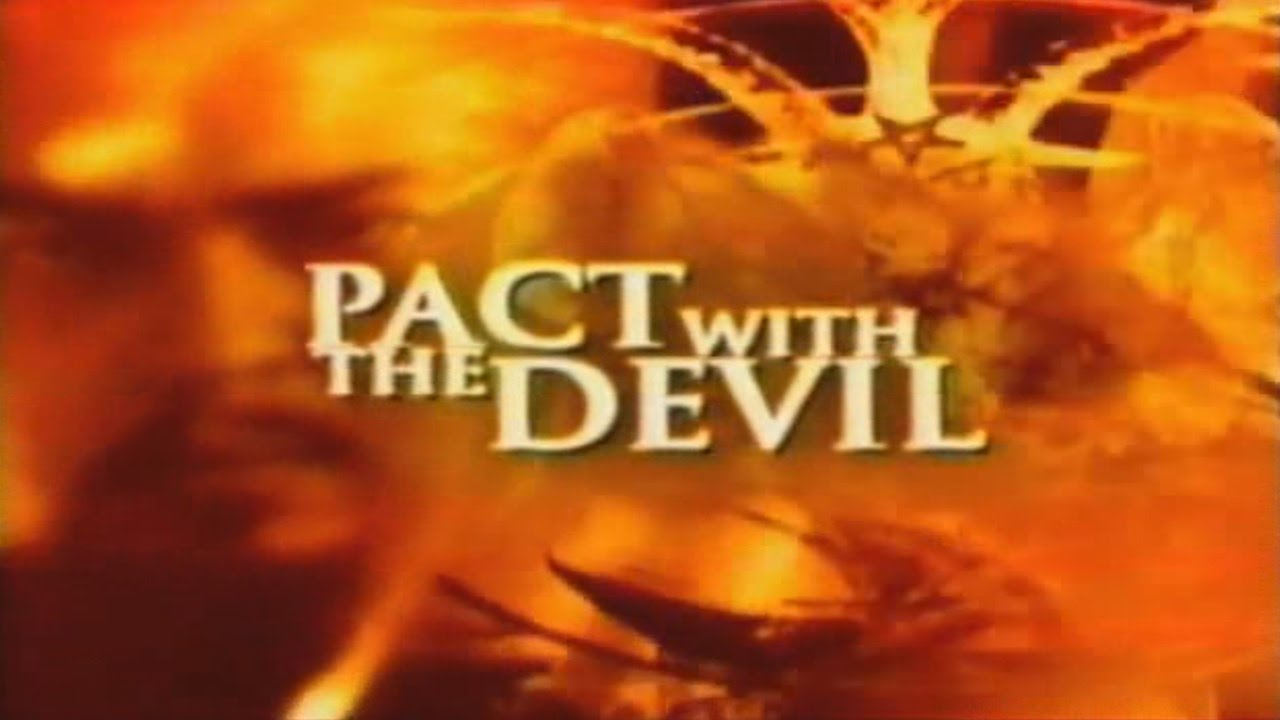 PACT WITH THE DEVIL (SATANISM)