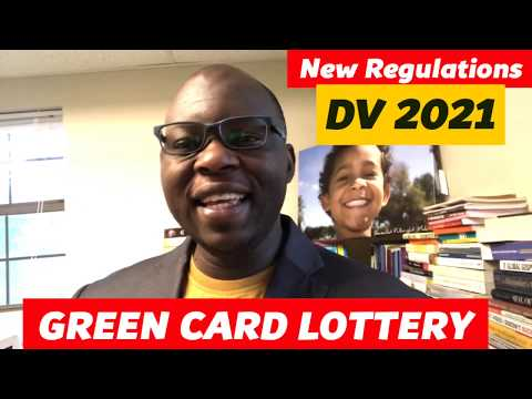New Regulations To Apply GREEN CARD LOTTERY (DV2021)