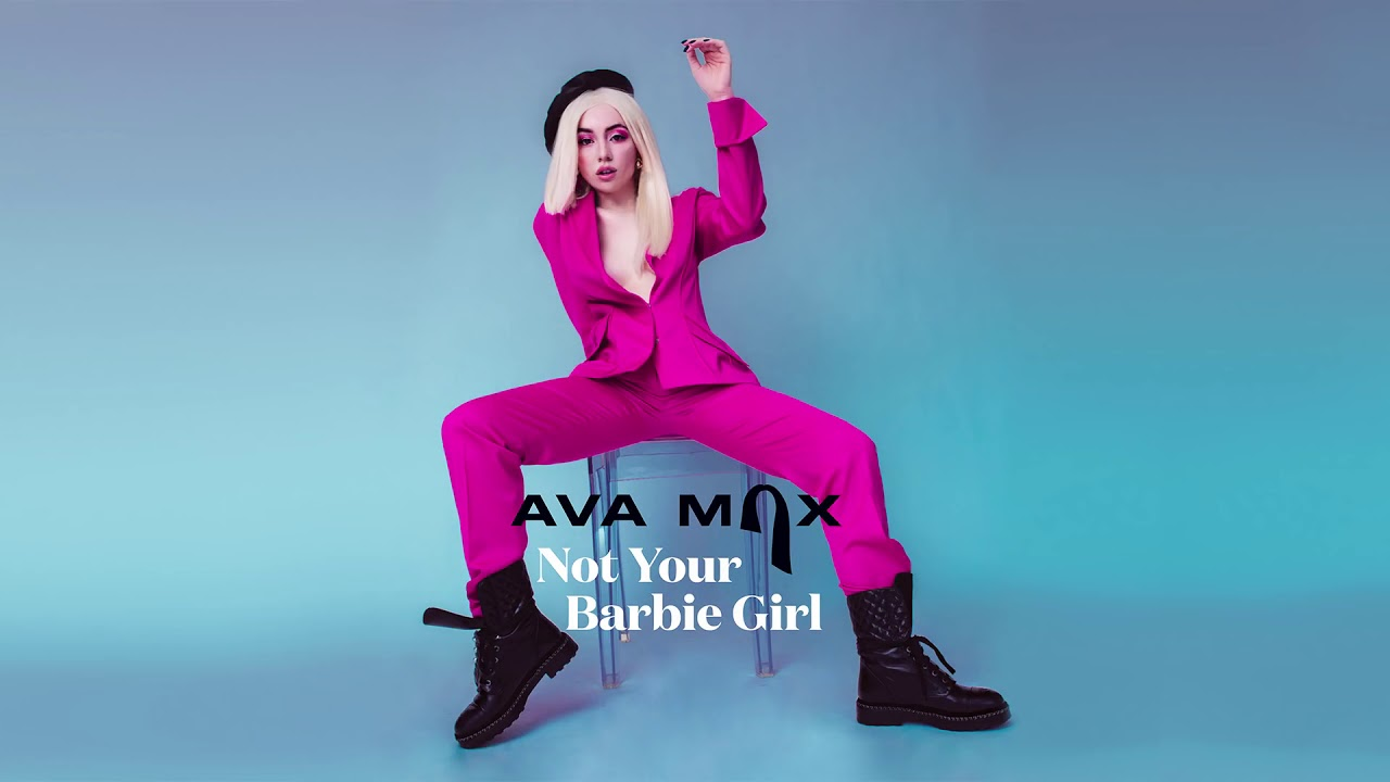 Ava max not your Barbie girl - YouTube