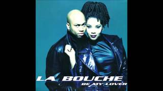 La Bouche - Be My Lover (Club Mix) - HD