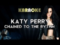 Katy Perry - Chained To The Rhythm (Karaoke/Instrumental/Lyrics) ft. Skip Marley