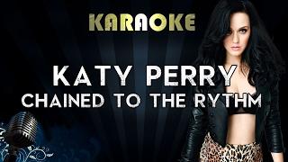 Katy Perry - Chained To The Rhythm (Karaoke/Instrumental/Lyrics) ft. Skip Marley