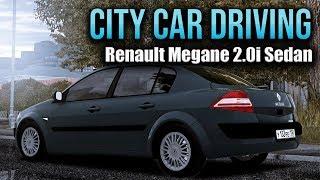 City Car Driving - Renault Megane Sedan 2.0i | + Download [ LINK ] | 1080p & G27