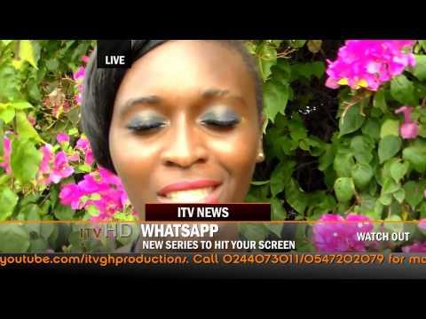 New TV Series - Whatsapp by ITV GH