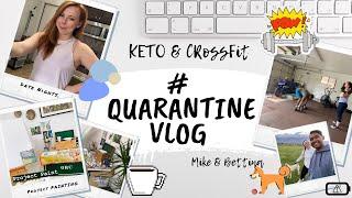 Quarantine Vlog #4 Keto & CrossFit
